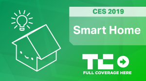 Smart Home at CES 2019 - TechCrunch