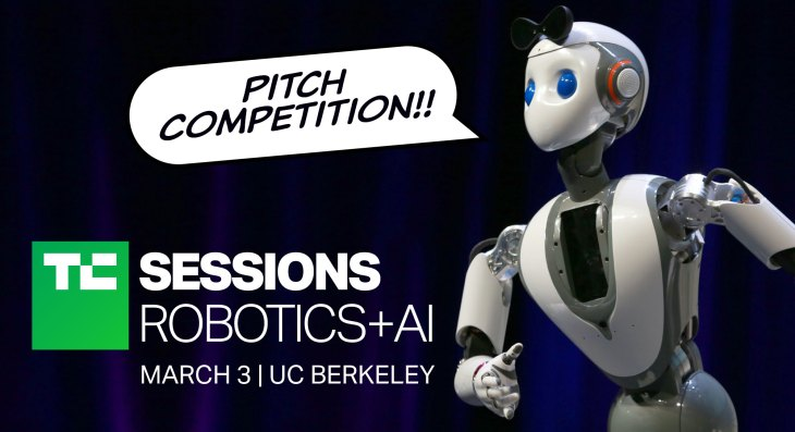 Pitch on stage at TechCrunch's Robotics & AI show – March 3 at UCBerkeley